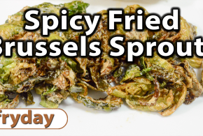 Spicy Fried Brussels Sprouts