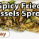 Spicy Fried Brussels Sprouts | Video